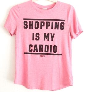 Pink VS Shopping Is My Cardio Top